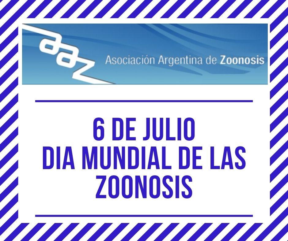 6 DE JULIO DIA MUNDIAL DE LAS ZOONOSIS
